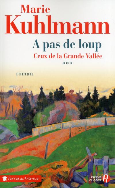 CEUX DE LA GRANDE VALLEE - TOME 3 A PAS DE LOUP