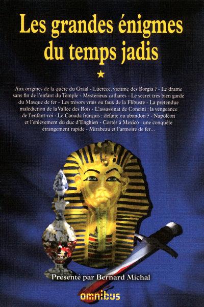 LES GRANDES ENIGMES DU TEMPS JADIS - TOME 1