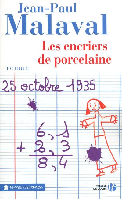LES ENCRIERS DE PORCELAINE