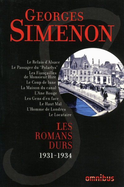 LES ROMANS DURS 1931-1934 - VOLUME 1