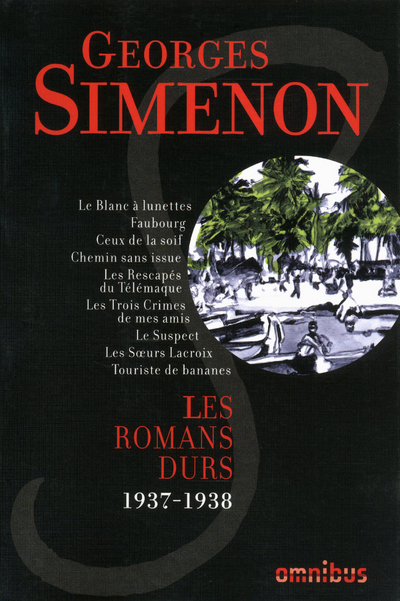 LES ROMANS DURS 1937-1938 - VOLUME 3