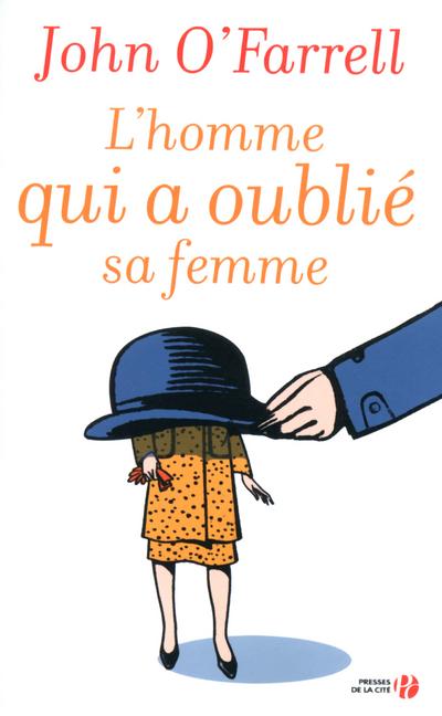 L'HOMME QUI A OUBLIE SA FEMME