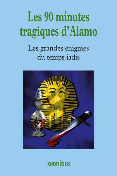 LES 90 MINUTES TRAGIQUES D'ALAMO
