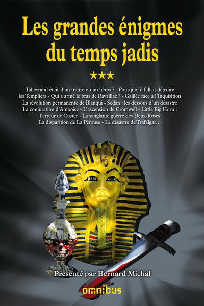 LES GRANDE ENIGMES DU TEMPS JADIS - TOME 3