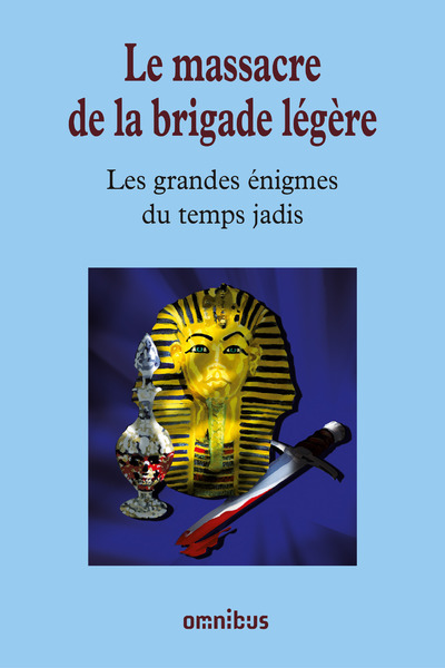LE MASSACRE DE LA BRIGADE LEGERE