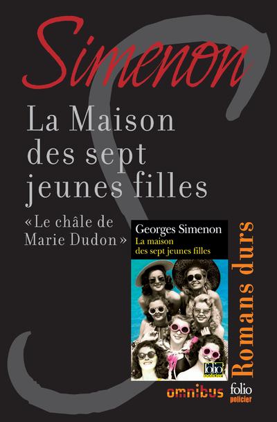 LA MAISON DES SEPT JEUNES FILLES - LE CHALE DE MARIE DUDON