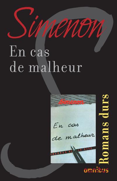 EN CAS DE MALHEUR