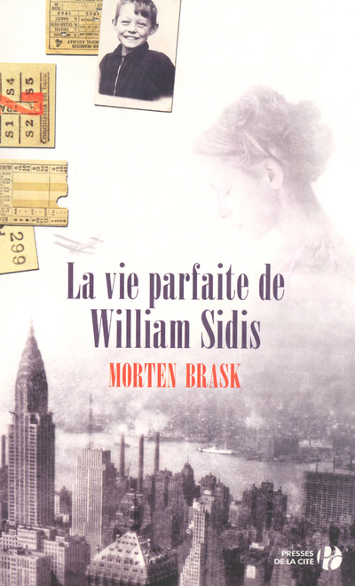 LA VIE PARFAITE DE WILLIAM SIDIS