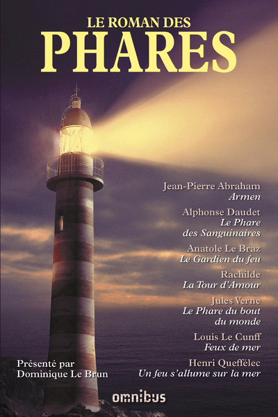 LE ROMAN DES PHARES (NOUVELLE EDITION)