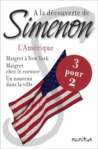 A LA DECOUVERTE DE SIMENON L'AMERIQUE