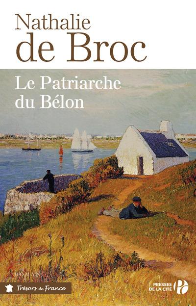LE PATRIARCHE DU BELON