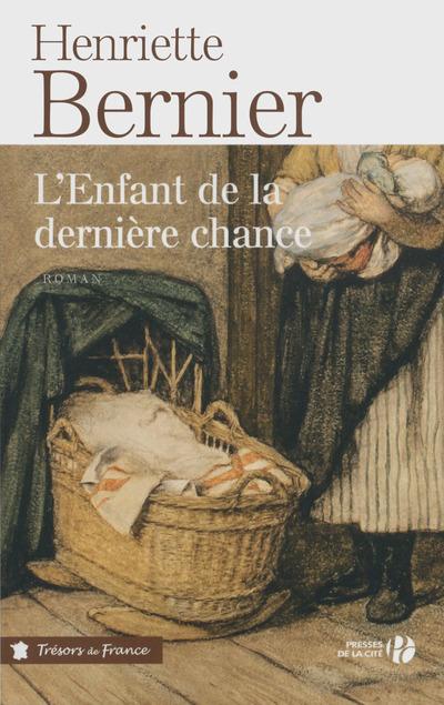 L'ENFANT DE LA DERNIERE CHANCE