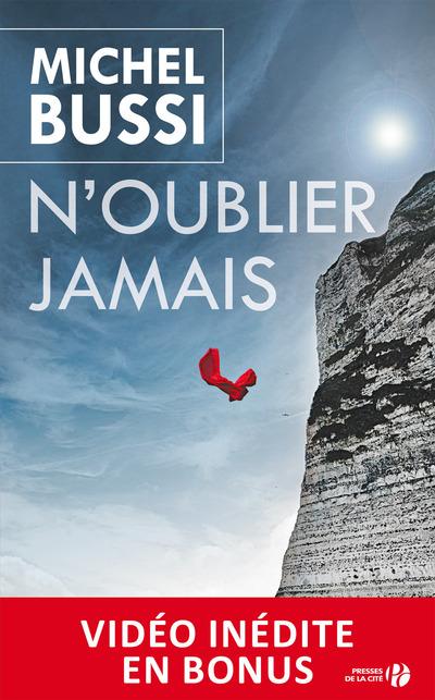 N'OUBLIER JAMAIS (VERSION ENRICHIE)