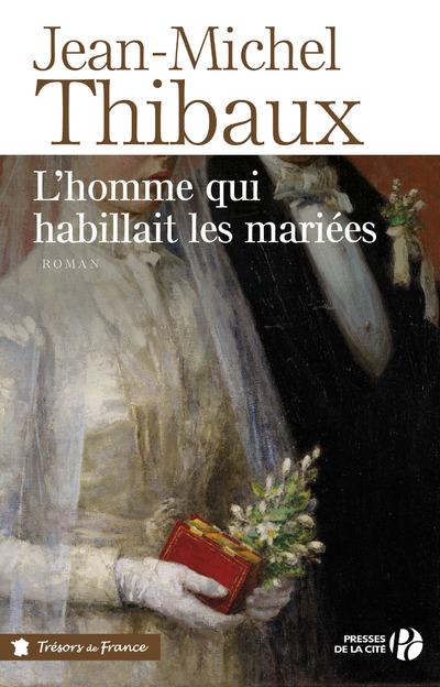 L'HOMME QUI HABILLAIT LES MARIEES