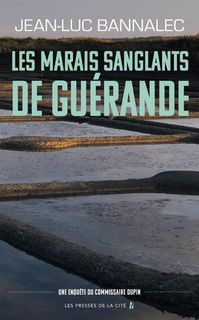 LES MARAIS SANGLANTS DE GUERANDE