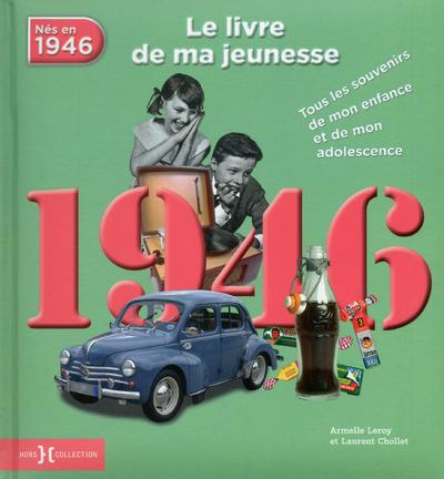 1946, LE LIVRE DE MA JEUNESSE - NOUVELLE EDITION