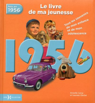 1956, LE LIVRE DE MA JEUNESSE - NOUVELLE EDITION