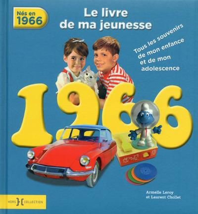 1966, LE LIVRE DE MA JEUNESSE - NOUVELLE EDITION