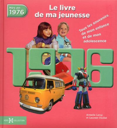 1976, LE LIVRE DE MA JEUNESSE - NOUVELLE EDITION