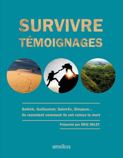 SURVIVRE - TEMOIGNAGES