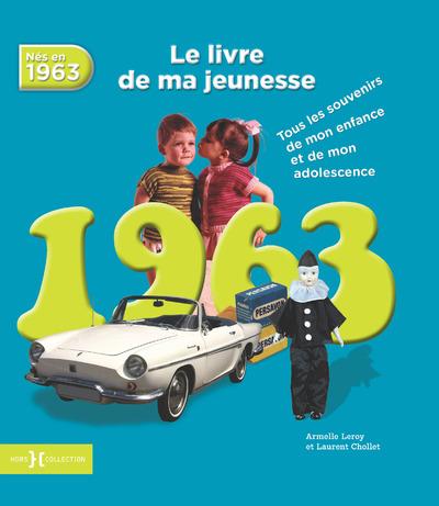 1963, LE LIVRE DE MA JEUNESSE - NOUVELLE EDITION