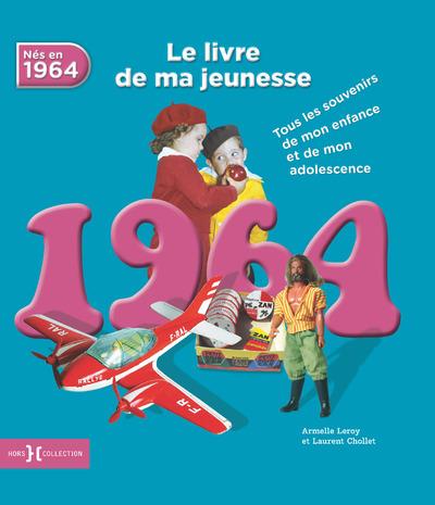1964, LE LIVRE DE MA JEUNESSE - NOUVELLE EDITION