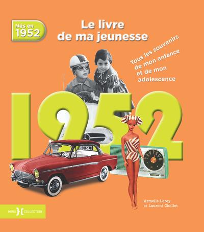 1952, LE LIVRE DE MA JEUNESSE - NOUVELLE EDITION