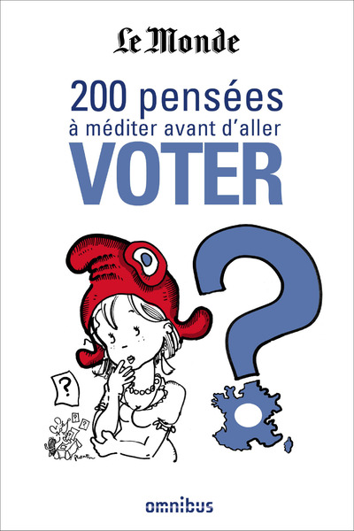 200 PENSEES A MEDITER AVANT D'ALLER VOTER