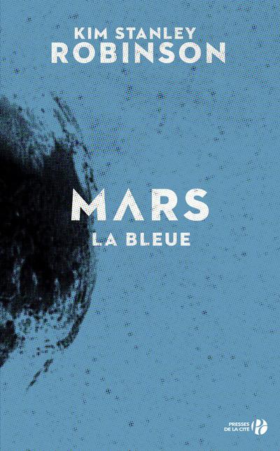 MARS LA BLEUE -REEDITION-