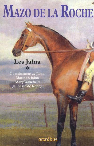 LES JALNA - TOME 1