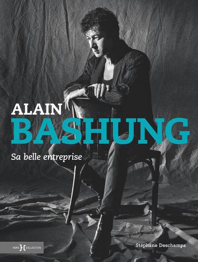ALAIN BASHUNG, SA BELLE ENTREPRISE