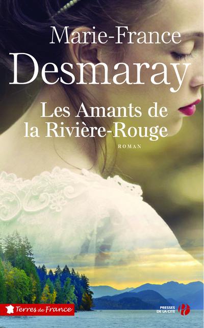LES AMANTS DE LA RIVIERE-ROUGE