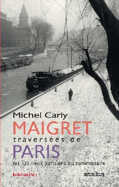 MAIGRET TRAVERSEES DE PARIS (EDITION ANNIVERSAIRE)