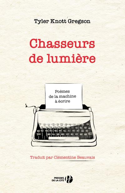 CHASSEURS DE LUMIERE
