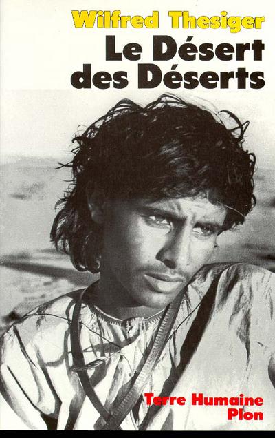 LE DESERT DES DESERTS AVEC LES BEDOUINS, DERNIERS NOMADES DE L'ARABIE DU SUD