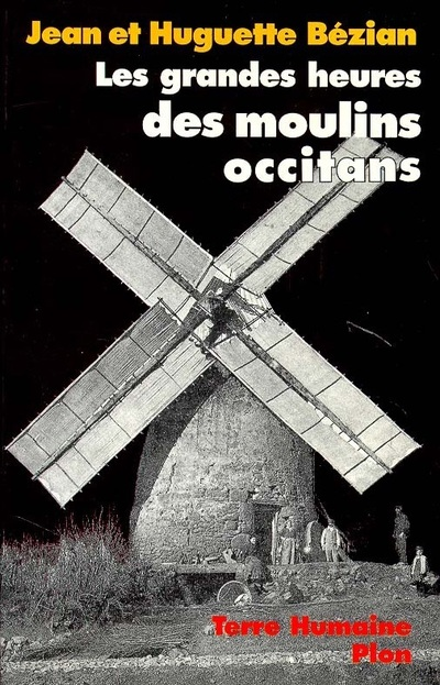 LES GRANDES HEURES DES MOULINS OCCITANS