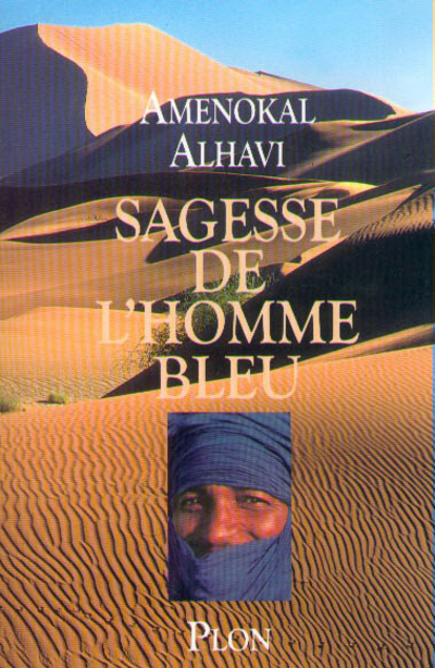 LA SAGESSE DE L'HOMME BLEU