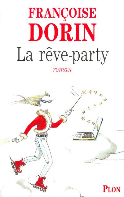 LA REVE-PARTY