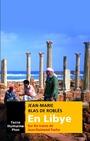 EN LIBYE - SUR LES TRACES DE JEAN-RAIMOND PACHO