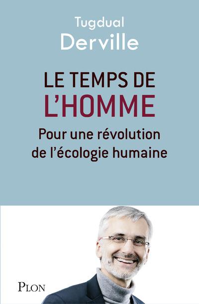 LE TEMPS DE L'HOMME