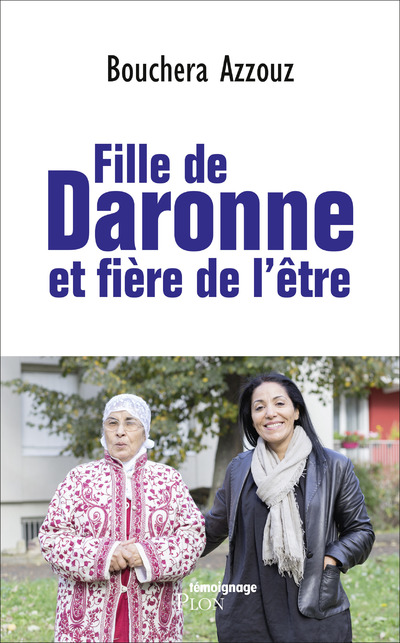 FILLE DE DARONNE ET FIERE DE L'ETRE