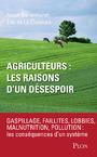 AGRICULTEURS : LES RAISONS D'UN DESESPOIR