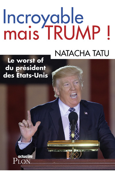 INCROYABLE MAIS TRUMP !