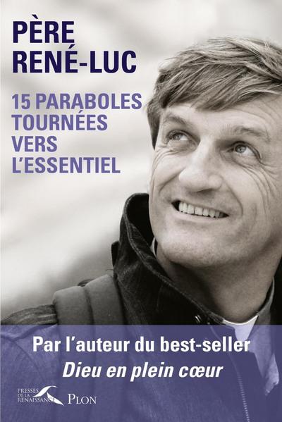 15 PARABOLES TOURNEES VERS L'ESSENTIEL