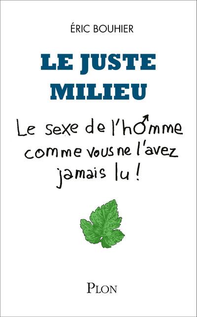 LE JUSTE MILIEU