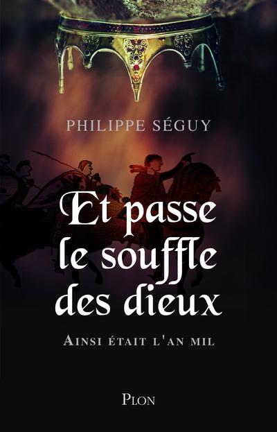 ET PASSE LE SOUFFLE DES DIEUX