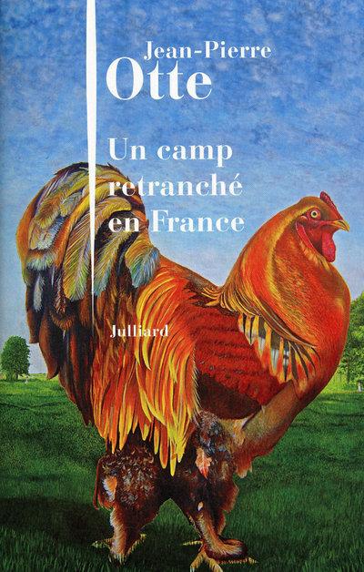 UN CAMP RETRANCHE EN FRANCE