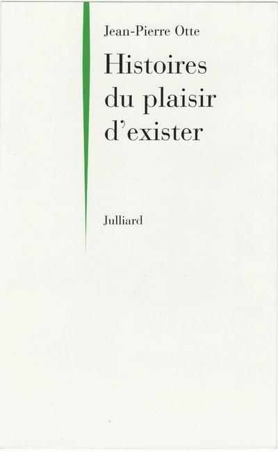 HISTOIRES DU PLAISIR D'EXISTER