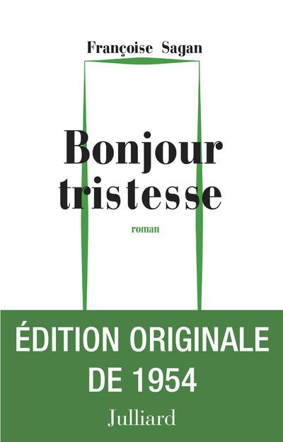 BONJOUR TRISTESSE - ED. ORIGINALE