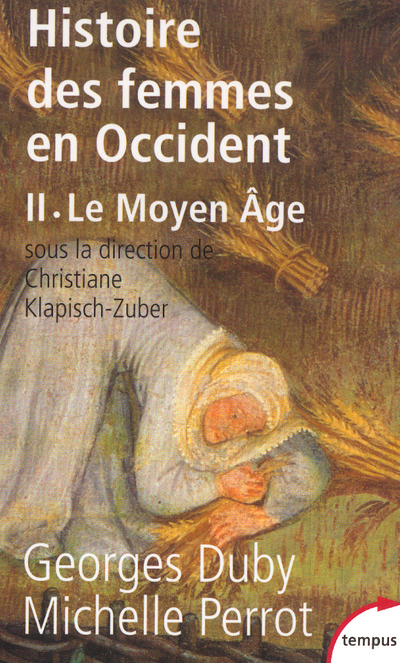 HISTOIRE DES FEMMES EN OCCIDENT - TOME 2 LE MOYEN AGE